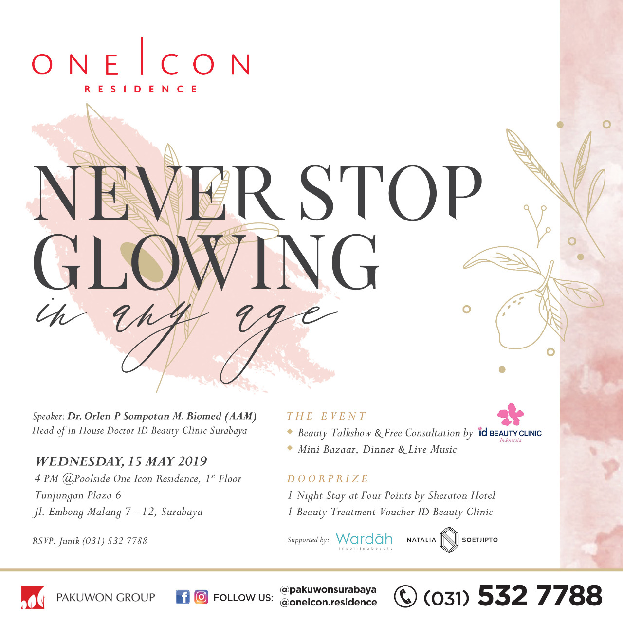 Beauty Talks Never Stop Glowing in any Age at One Icon Residence